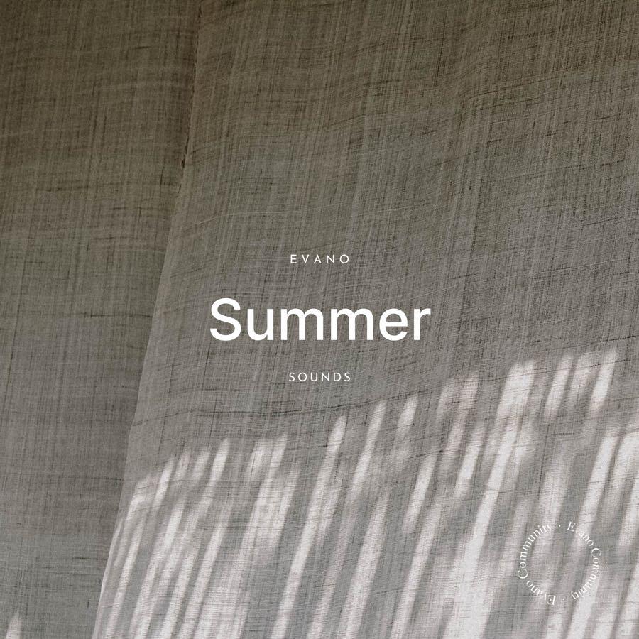 Evano Summer Playlist