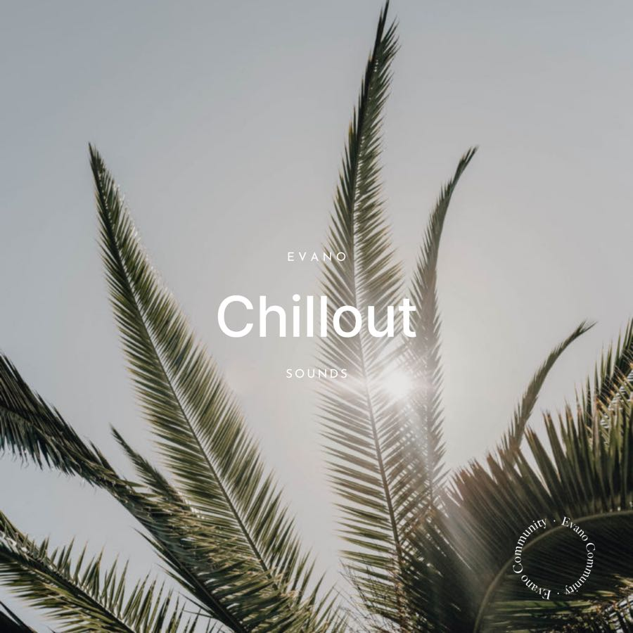Evano Chillout Playlist
